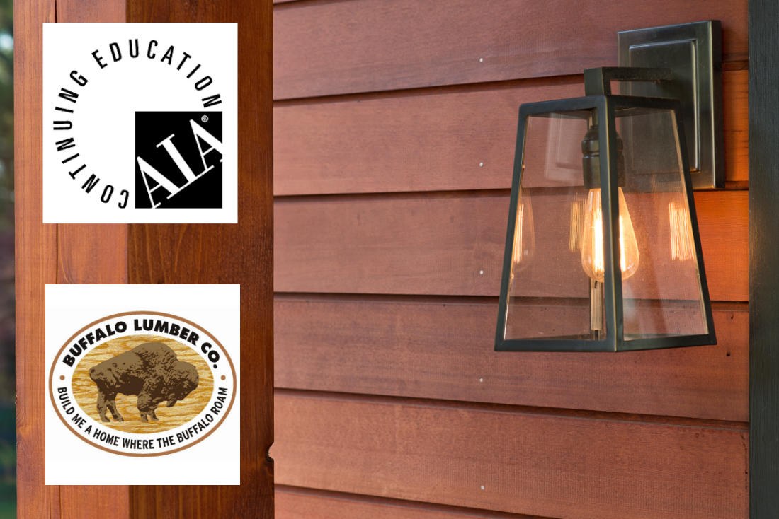 Buffalo Lumber Presents first in a series of exterior wood performance AIA CSE Webinars